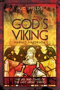 God's Viking: Harald Hardrada
