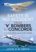 Safety is No Accident - From 'V' Bombers to Concorde