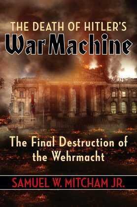The Death of Hitler's War Machine