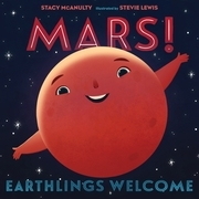 Mars! Earthlings Welcome