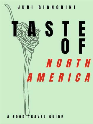 Taste of... North America and Canada