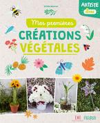 Mes premières créations végétales