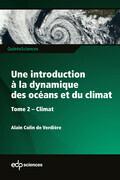 Une introduction à la dynamique des océans et du climat - Tome 2 Climat