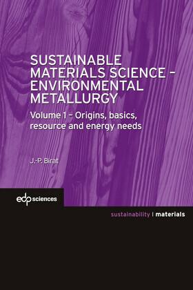 Sustainable Materials Science - Environmental Metallurgy