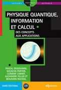 Physique quantique, information et calcul