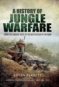 A History of Jungle Warfare