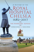 A History of the Royal Hospital Chelsea 1682–2017