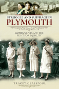 Struggle and Suffrage in Plymouth
