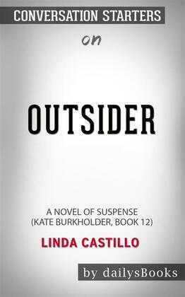 Outsider: A Novel of Suspense (Kate Burkholder, Book 12) by Linda Castillo: Conversation Starters