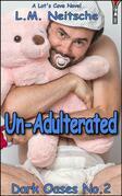 Un-Adulterated - Dark Oases No.2