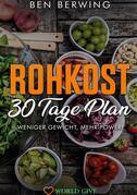 Rohkost 30 Tage Plan