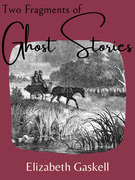 Two Fragments of Ghost Stories