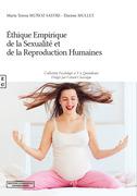 Ethique empirique de la sexualité et de la reproduction humaines