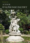 Autour d'Alphonse Daudet