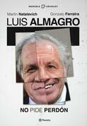Luis Almagro. No pide perdón