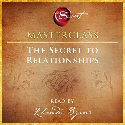 The Secret to Relationships Masterclass