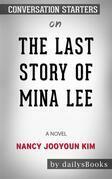 The Last Story of Mina Lee: A Novel by Nancy Jooyoun Kim: Conversation Starters