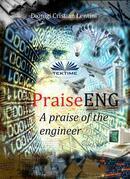 PraiseENG - A Praise Of The Engineer
