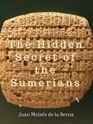 The Hidden Secret Of The Sumerians