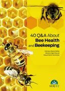 40 Q&A on Bee Health and Beekeeping