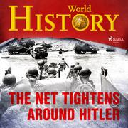 The Net Tightens Around Hitler