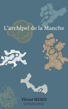 L'archipel de la Manche