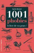 1001 phobies - Le livre de vos peurs !