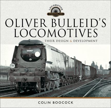 Oliver Bulleid's Locomotives