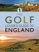 The Golf Lover's Guide to England