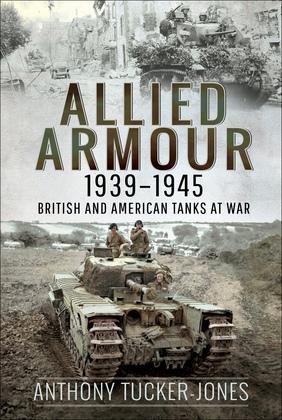 Allied Armour, 1939–1945