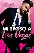 Mi sposo a Las Vegas