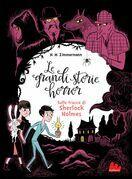 Le grandi storie horror. Sulle tracce di Sherlock Holmes
