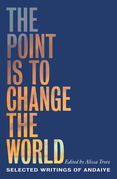 The Point Is to Change the World
