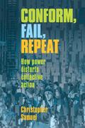 Conform, Fail, Repeat