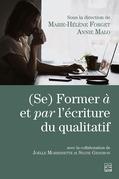 (Se) Former à et par l'écriture du qualitatif