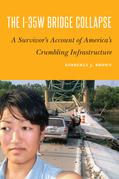 The I-35W Bridge Collapse