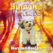A Human's Purpose by Millie the Dog