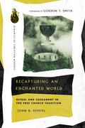 Recapturing an Enchanted World