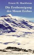 Die Erstbesteigung des Mount Erebus