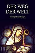 Der Weg der Welt (Translated)
