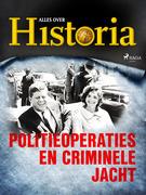 Politieoperaties en criminele jacht