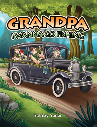 Grandpa, I Wanna Go Fishing