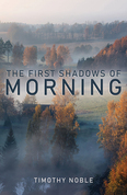 The First Shadows of Morning