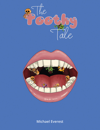 The Toothy Tale