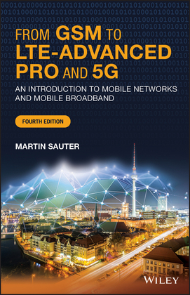 From GSM to LTE-Advanced Pro and 5G