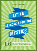Little Lessons from the Mystics