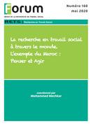 Forum 160 : La recherche en travail social à travers le monde. L'exemple du Maroc : Penser et Agir