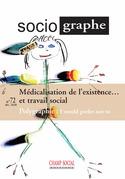 Le Sociographe n°72. Médicalisation de l'existence... et du travail social