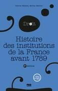 Histoire des institutions publiques de la France avant 1789