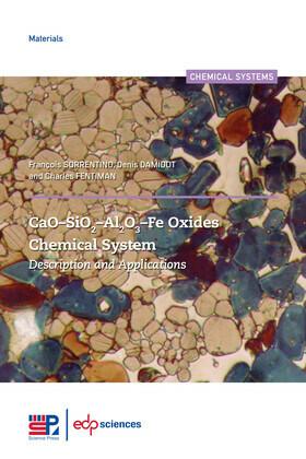 CaO–SiO2–Al2O3–Fe Oxides Chemical System